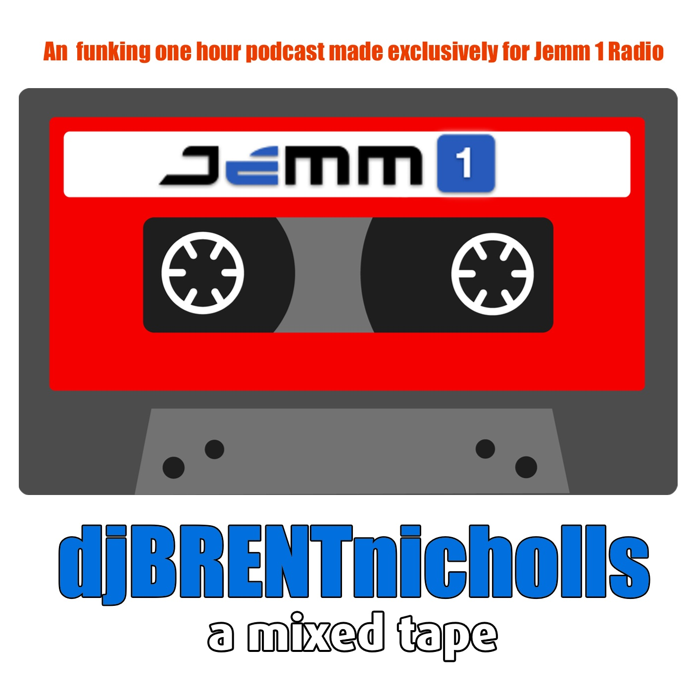 PODCAST: JEMM 1- A MIXED TAPE