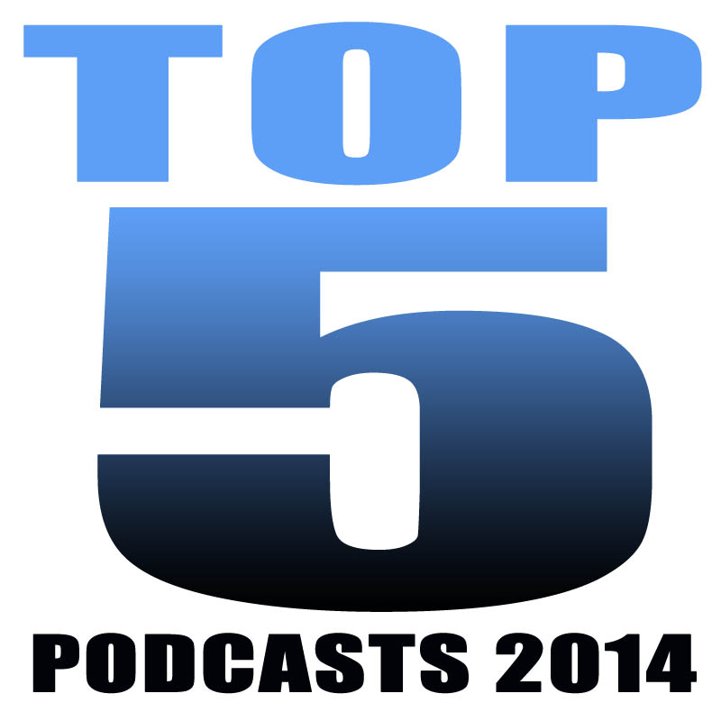 THE BIGGEST PODCASTS OF 2014