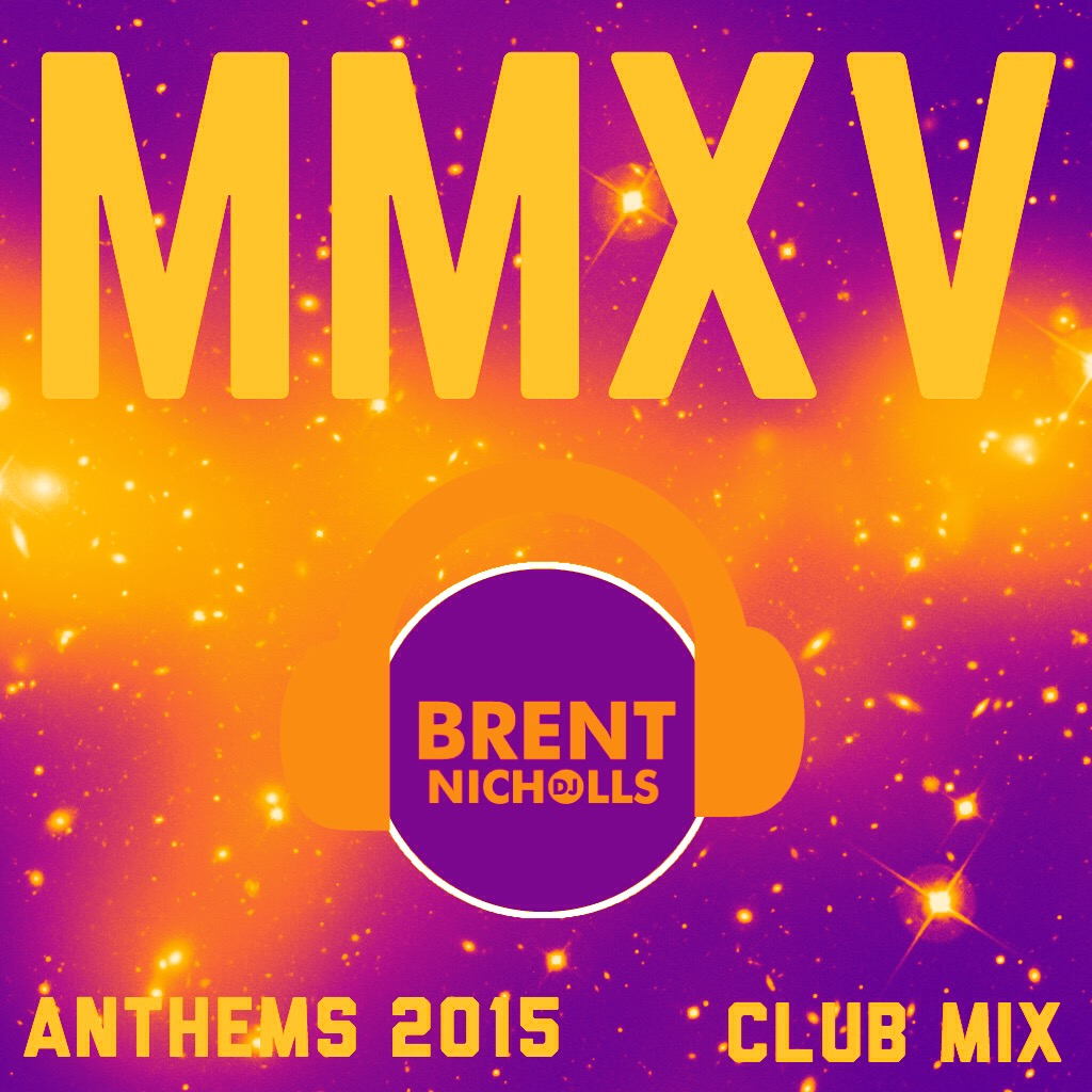 PODCAST: MMXV THE ANTHEMS- THE CLUB MIX