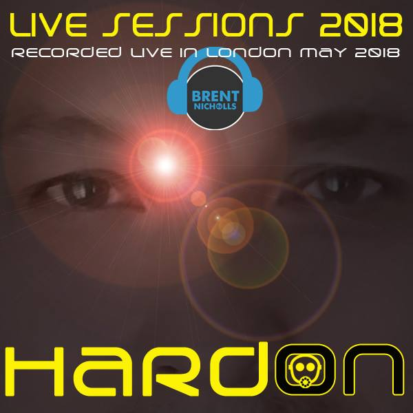 PODCAST: LIVE SESSIONS 2018- HARD ON MAY 2018