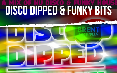 PODCAST: DISCO DIPPED & FUNKY BITS