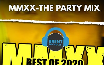 PODCAST: MMXX THE BEST OF 2020- THE PARTY MIX