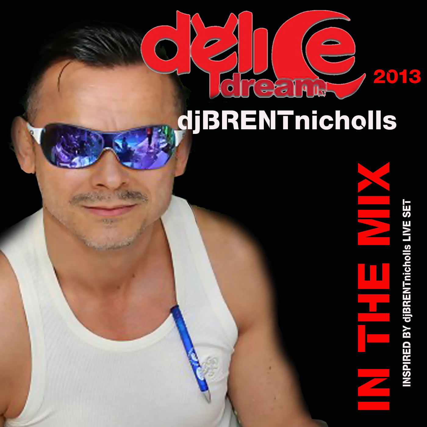 IN THE MIX: DELICE DREAM 2013