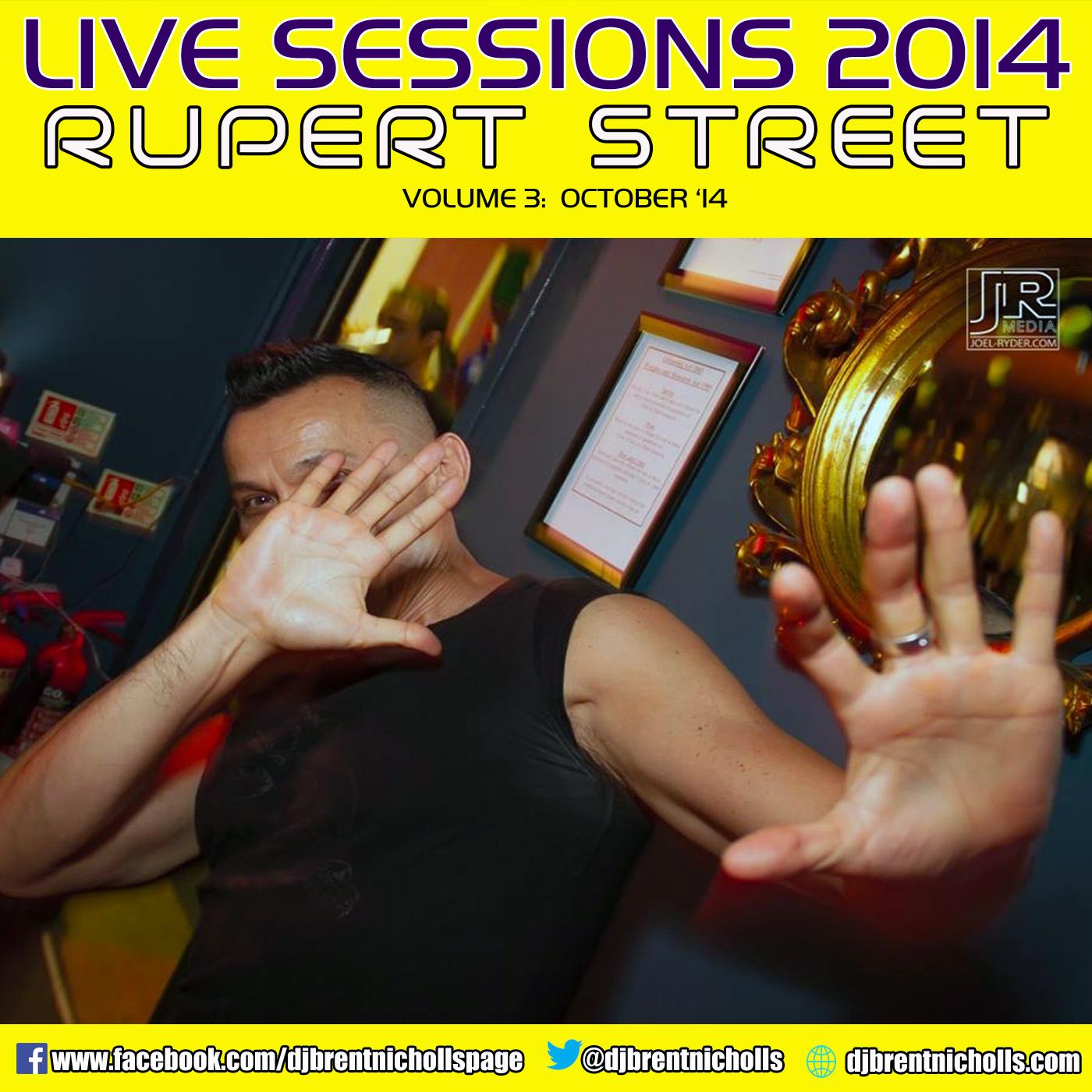 PODCAST: LIVE SESSION 2014- RUPERT STREET (OCT 2014)