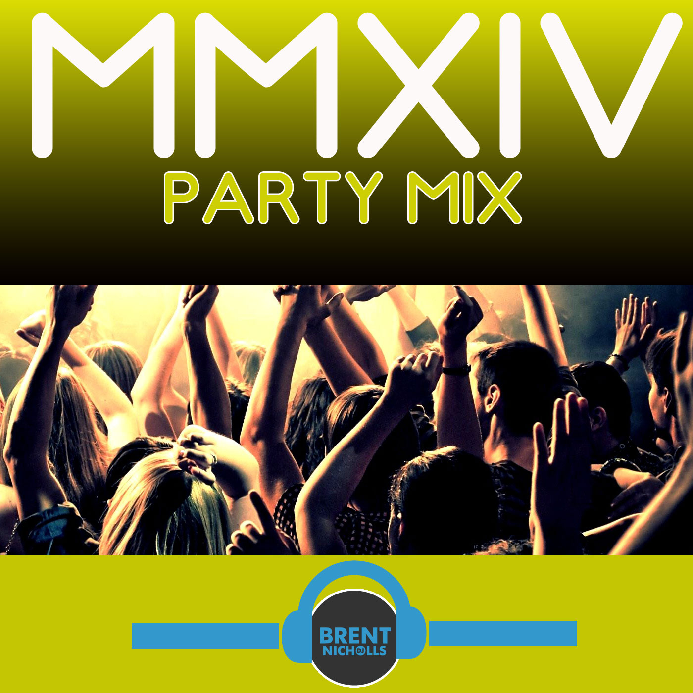 PODCAST: MMXIV- THE PARTY MIX