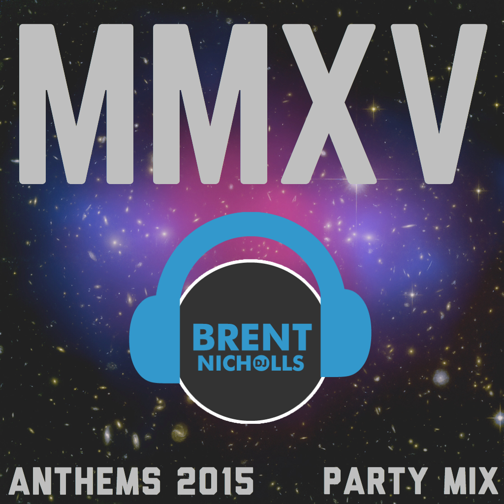 PODCAST: MMXV THE ANTHEMS- PARTY MIX