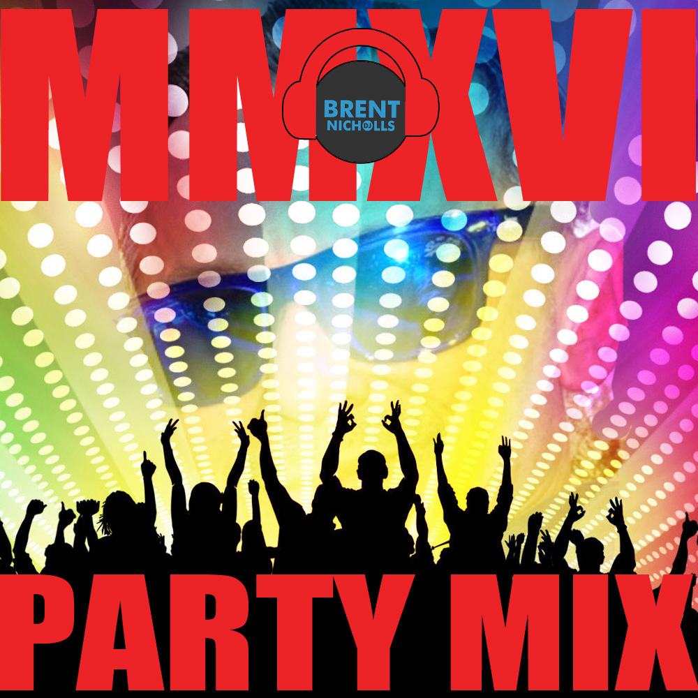 PODCAST: MMXVI- THE PARTY MIX