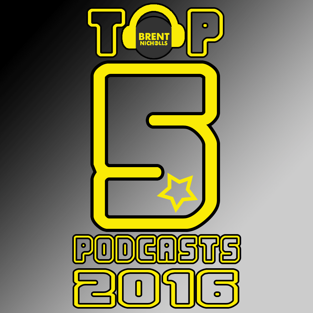 TOP 5 PODCASTS OF 2016