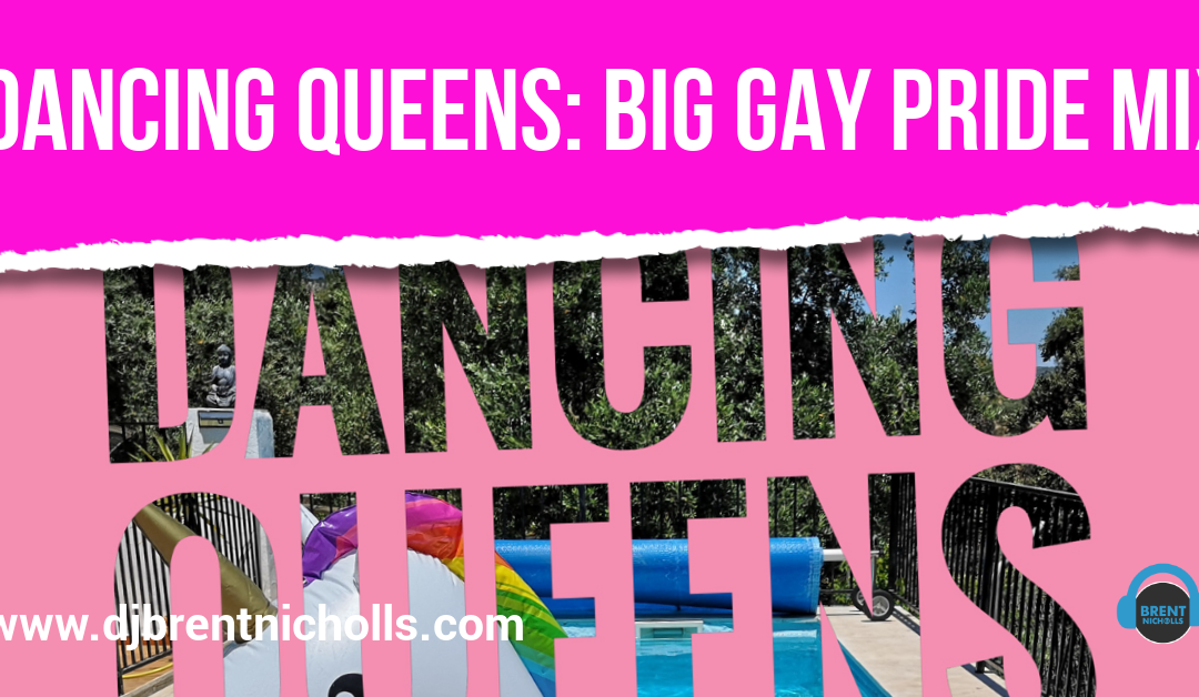 PREMIUM 2019 PODCAST: DANCING QUEENS- THE BIG GAY PRIDE MIX 2019