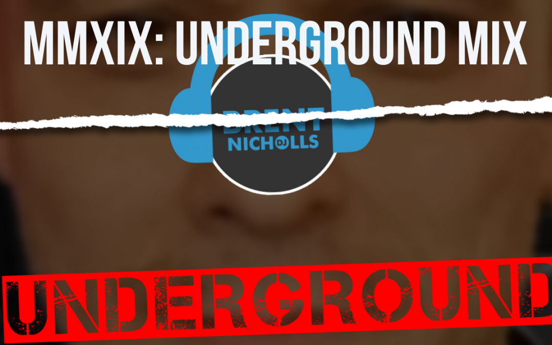 PODCAST: MMXIX THE UNDERGROUND MIX