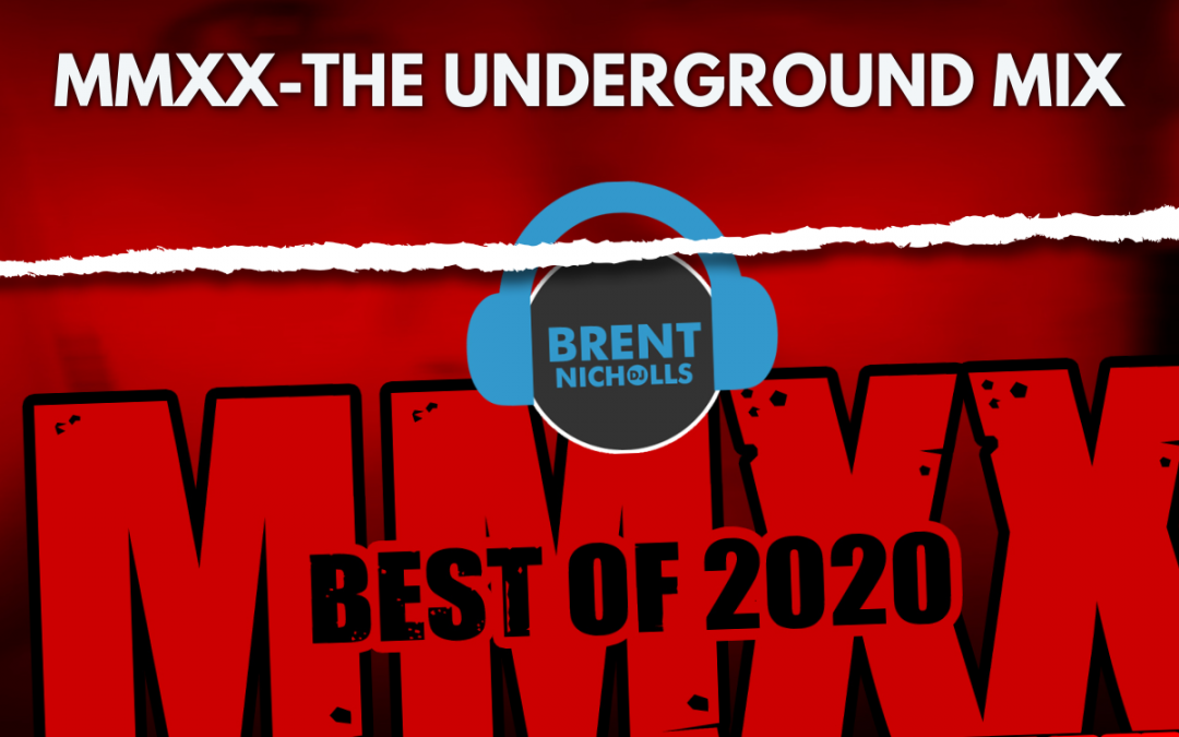 PREMIUM 2021 PODCAST: MMXX- UNDERGROUND MIX